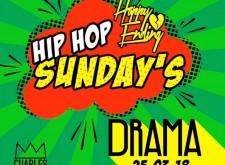 Hip Hop Sunday's at Drama Park Lane!