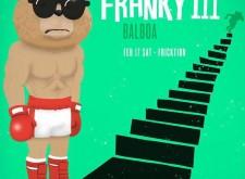 Franky III Balboa on February 17th!