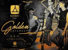 Golden Saturday at DSTRKT